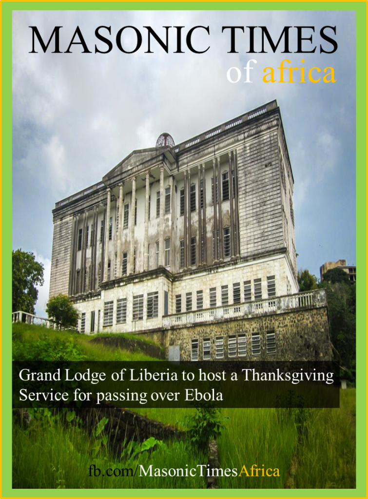 Grand Lodge of Liberia to host a Thanksgiving Service for passing over Ebola